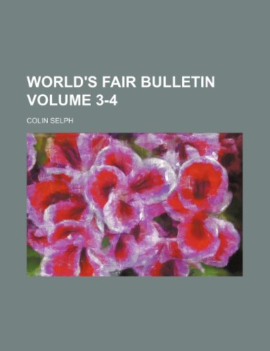 World's fair bulletin Volume 3-4