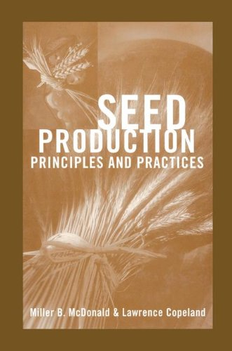 Seed Production: Principles and Practices