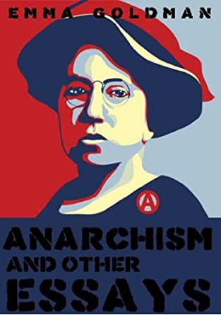 anarchism and other essays audio book by emma goldman