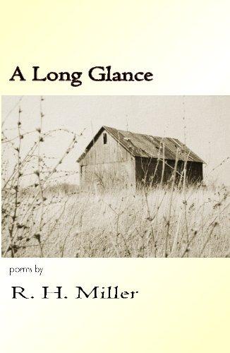 A LONG GLANCE, Miller, R. H. ; Maines, Leah