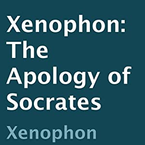 Xenophon: The Apology of Socrates | [Xenophon]