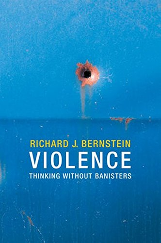 Violence: Thinking without Banisters