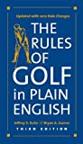 img - for By Jeffrey S. Kuhn The Rules of Golf in Plain English,(Third Edition) book / textbook / text book