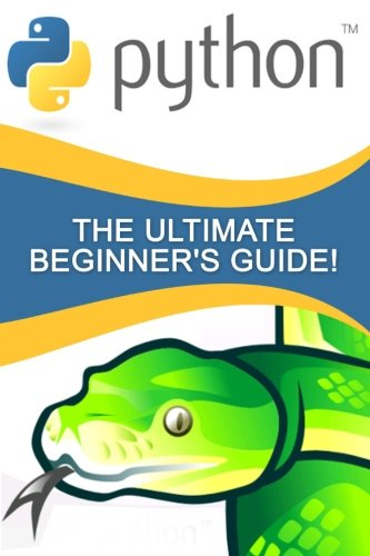 Download Python: The Ultimate Beginner's Guide!