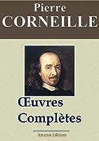 Corneille : Œuvres compl�tes et annexes - Arvensa �ditions - annot�es, compl�t�es et illustr�es