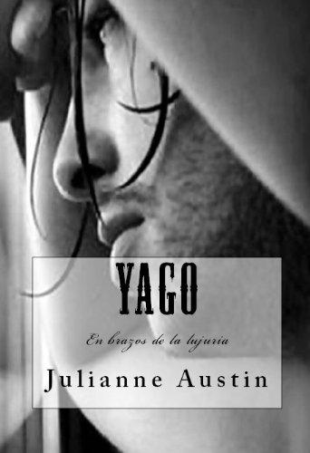 Yago - En brazos de la lujuria (Colección Letra Escarlata)