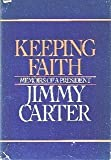Keeping Faith: Memoirs of a President (0553050230) by Carter, Jimmy
