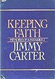 Keeping Faith: Memoirs of a President (0553050230) by Carter, Jimmy