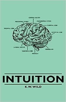 Intuition: K. W. Wild: 9781443733113: Amazon.com: Books