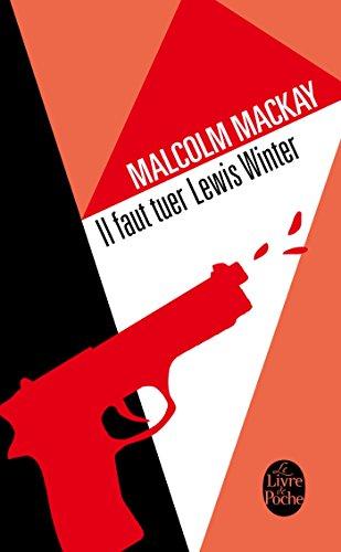 Trilogie de Glasgow (1) : Il faut tuer Lewis Winter