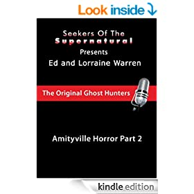 Amityville Part 2 with Ed and Lorraine Warren (Conversations with the Ed and Lorraine Warren)