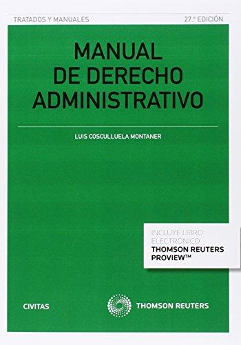 Manual de derecho administrativo. Parte General (27 ed. - 2016)