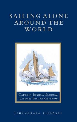 William Gilkerson  Captain Joshua Slocum - Sailing Alone around the World