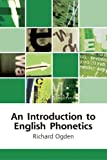 An Introduction to English Phonetics (Edinburgh Textbooks on the English Language)
