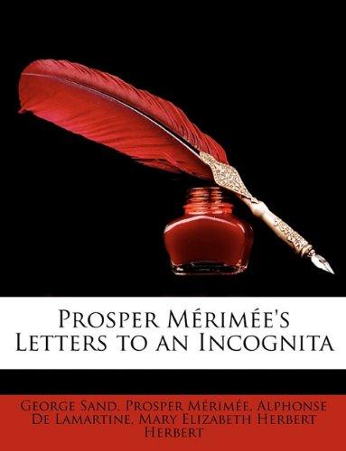 Prosper Mérimée's Letters to an Incognita