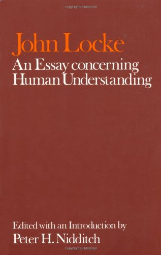 John Locke: An Essay Concerning Human Understanding
