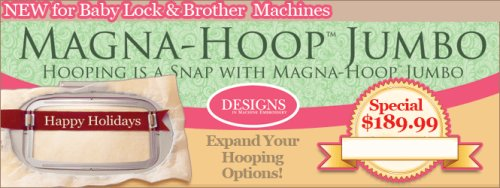 Jumbo Magna Hoop- Brother/Babylock Embroidery Machine Hoop System
