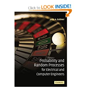 Probability and Random Processes for Electrical and Computer Engineers John A. Gubner