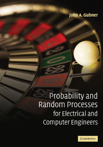 Probability and Random Processes for Electrical and...