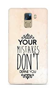AMEZ your mistakes dont define you Back Cover For Huawei Honor 7