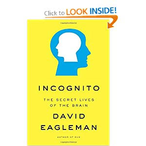 The Secret Lives of the Brain - David Eagleman