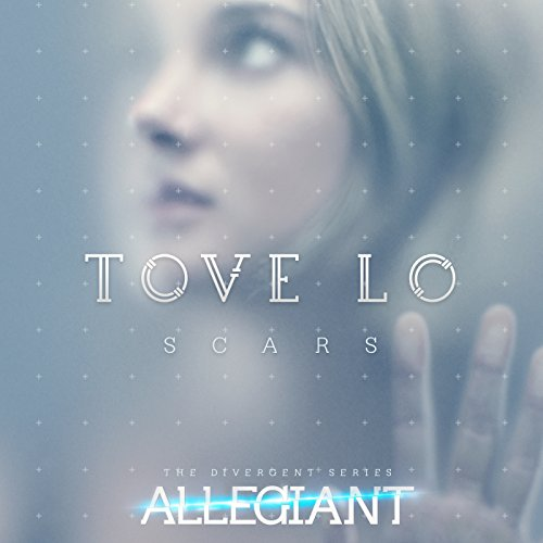 """Scars (From """"The Divergent Series: Allegiant"""")"""