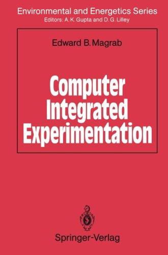Computer Integrated Experimentation