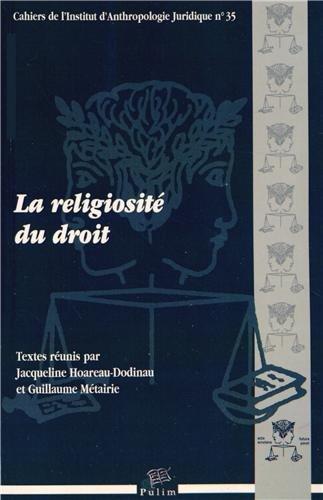La Religiosite du Droit