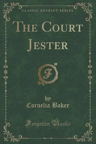 The Court Jester (Classic Reprint)