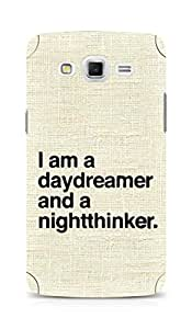 AMEZ daydreamer and night thinker Back Cover For Samsung Galaxy Grand Max
