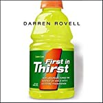 First in Thirst: How Gatorade Turned the Science of Sweat into a Cultural Phenomenon | Darren Rovell
