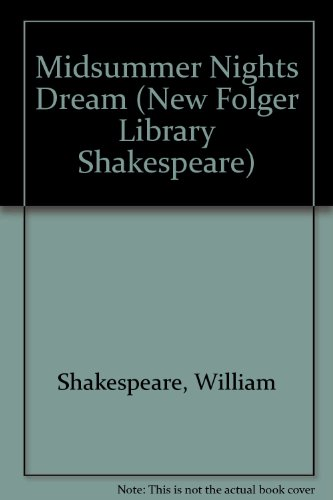 an analysis of the synopsis of the play a midsummer nights dream by william shakespeare