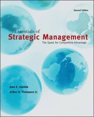 Essentials of Strategic Management: The Quest for...