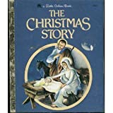 The Christmas Story (A Little Golden Book, No. 36)