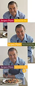 Jacques Pepin Fast Food My Way Set of 3 DVDs