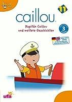 Caillou 11 - Kapit�n Caillou und weitere Geschichten