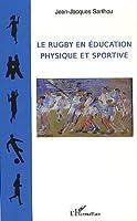 Rugby en education physique et sportive