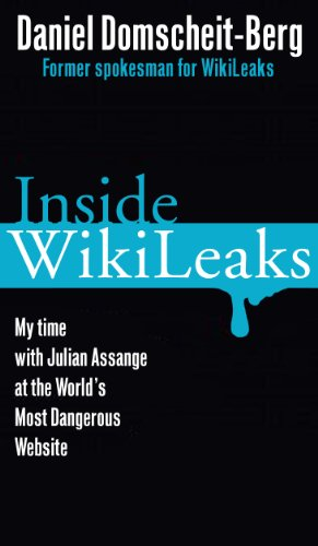 Inside WikiLeaks: My Time with Julian Assange at the World