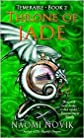 Throne of Jade Publisher: Del Rey