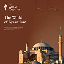 The World of Byzantium Lecture Auteur(s) :  The Great Courses Narrateur(s) : Professor Kenneth W. Harl