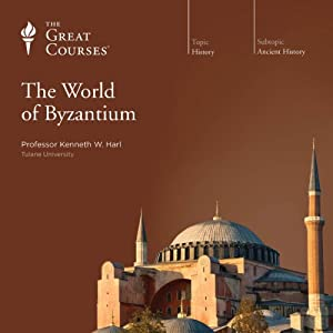 The World of Byzantium Lecture