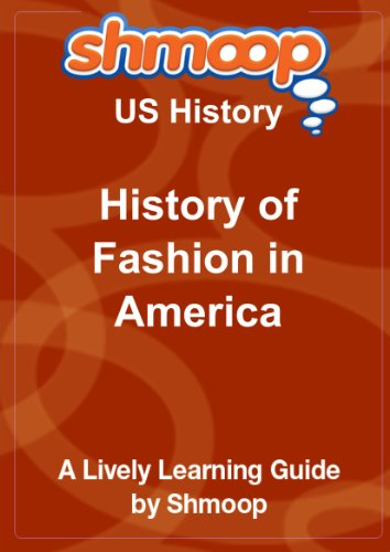 History of Fashion in America: Shmoop US History Guide