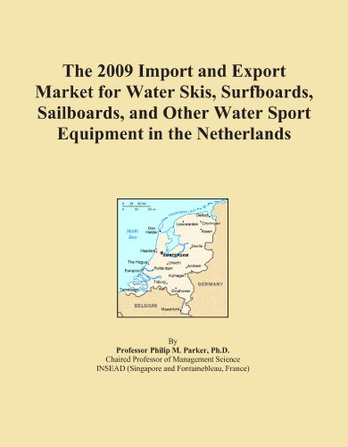 The 2009 Import and Export Market for Water Skis, Surfboards, Sailboards, and Other Water Sport Equipment in the Netherlands