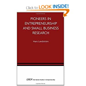 Pioneers in Entrepreneurship and Small Business Research H. Landstrom