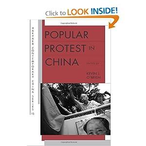 Popular Protest in China (Harvard Contemporary China) Kevin J. O'Brien