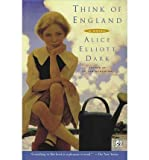 img - for [ Think of England By Dark, Alice Elliott ( Author ) Paperback 2003 ] book / textbook / text book
