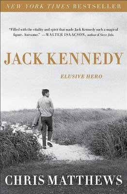 -jack-kennedy-elusive-hero-by-matthews-christopher-author-paperback-nov-2012-paperback