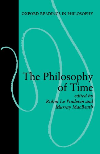 The Philosophy of Time, ed. Robin Le Poidevin and Murray MacBeath