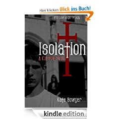 Isolation: A Cursed Soul (Book 1 of The Lost Angel Trilogy)