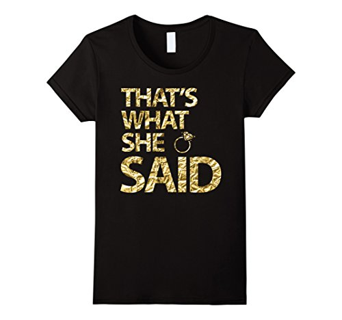 Women's Thats What She Said Gold Foil Bachelorette Party Shirts Large Black